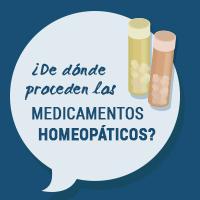 ¿De dónde proceden los medicamentos homeopáticos?