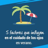 5 factores que influyen en el cuidado de los ojos en verano