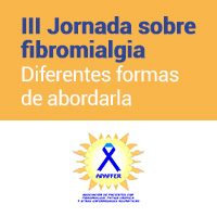 "III Jornadas sobre la Fibromialgia: ""Diferentes terapéuticas para su abordaje"""