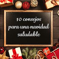 10 Consejos para una navidad saludable